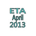 ETA APRIL 2013