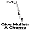 GIVE MULLETS A CHANCE T-SHIRTS AND GIFTS