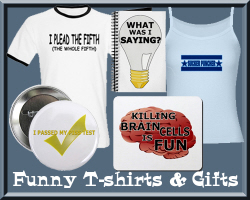 Humorous T-shirts & Gifts