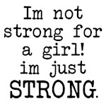 Just strong