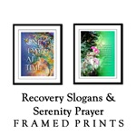 Framed Prints Serenity Prayer & Recovery Slogans