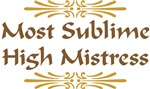 Most Sublime High Mistress