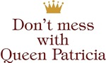 Personalized Don't Mess With Queen