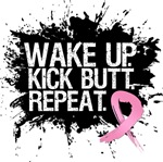 Wake Up Kick Butt Repeat Breast Cancer Shirts
