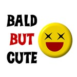 Bald But Cute
