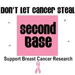 Don't Let Cancer Steal Second Base