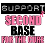 Support Second Base For The Cure T-Shirts & Gifts