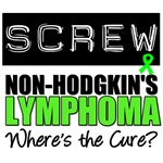Screw Non-Hodgkin's Lymphoma T-Shirts & Gifts