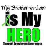 My Brother-in-Law is My Hero Lymphoma T-Shirts