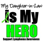 My Daughter-in-Law is My Hero Lymphoma T-Shirts