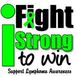 I Fight Strong To Win Lymphoma T-Shirts & Gifts