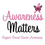 Awareness Matters Breast Cancer T-Shirts & Gifts