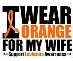 I Wear Orange For My Wife Leukemia Shirts