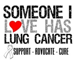 Someone I Love Has Lung Cancer Shirts & Gifts