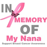 In Memory of My Nana Breast Cancer Shirts