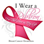 I Wear a Pink Ribbon Hero in My Life Breast Cancer