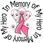 In Memory of My Hero Breast Cancer Apparel