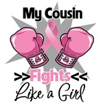 My Cousin Fights Like a Girl Breast Cancer Shirts