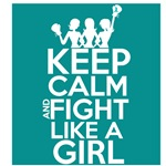 Ovarian Cancer Keep Calm and Fight Like a Girl