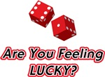 Are you feeling lucky?