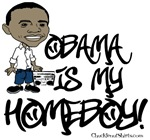 Obama is my Homeboy!