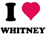I love Whitney