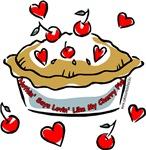 Nothin' Says Lovin' Like My Cherry Pie!