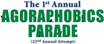 The 1st Annual Agoraphobics Parade