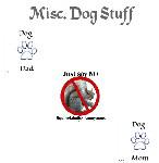 Misc. Dog Stuff