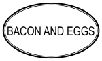 BACON AND EGGS (oval)