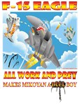 F-15C- All Work and Prey