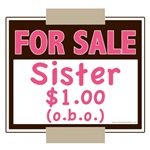 Funny Sister For Sale Kid and Baby Onesie T-shirts