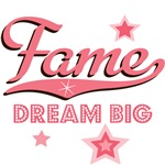 Dream Big Fame T shirt Tees Gifts