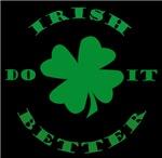 Irish Do It Better