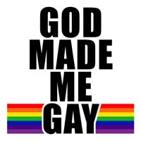 GOD MADE ME GAY