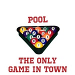 Pool The Only Game In Town