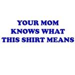 Your Mom Apparel