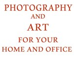 Photography and Art Prints and Home Furnishings