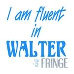 Fringe - Fluent in Walter