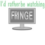 I'd Rather Be Watching Fringe (with TV)