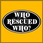 Who Rescued Who? Black Oval