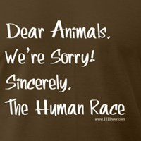 Dear Animals, We're Sorry