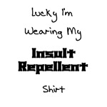 Insult Repellent