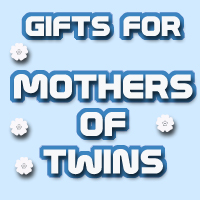 Gifts for MOTHERs of TWINS