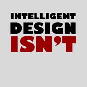 Intelligent Design Isn't