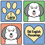 I Love Old English Sheepdogs