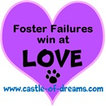 Foster Failures Win Love