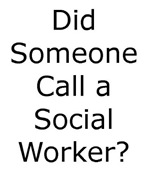 Call a Social Worker