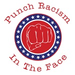 Punch Racism In The Face