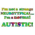 I'm a Normal Autistic.